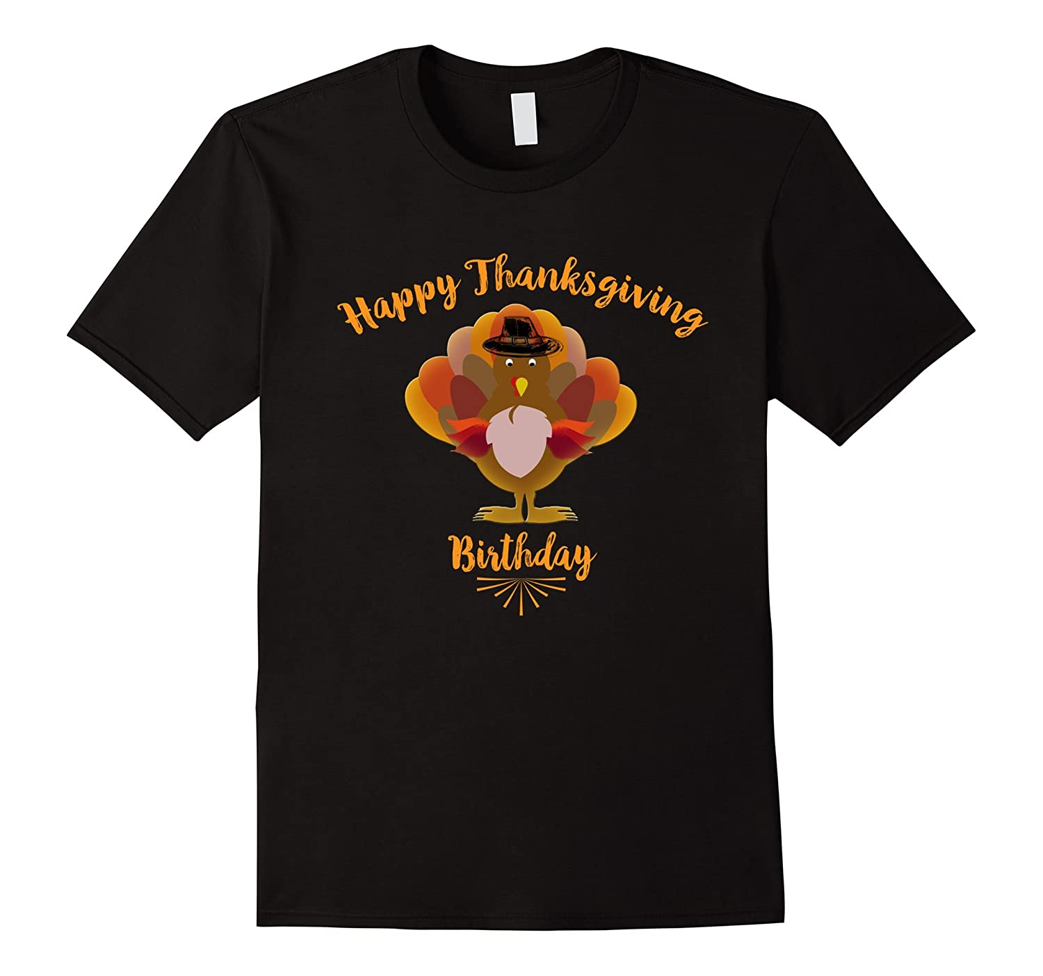 Cute Thanksgiving Birthday T-Shirt - Happy Thanksgiving Day-ANZ