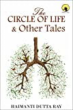 THE CIRCLE OF LIFE & OTHER TALES