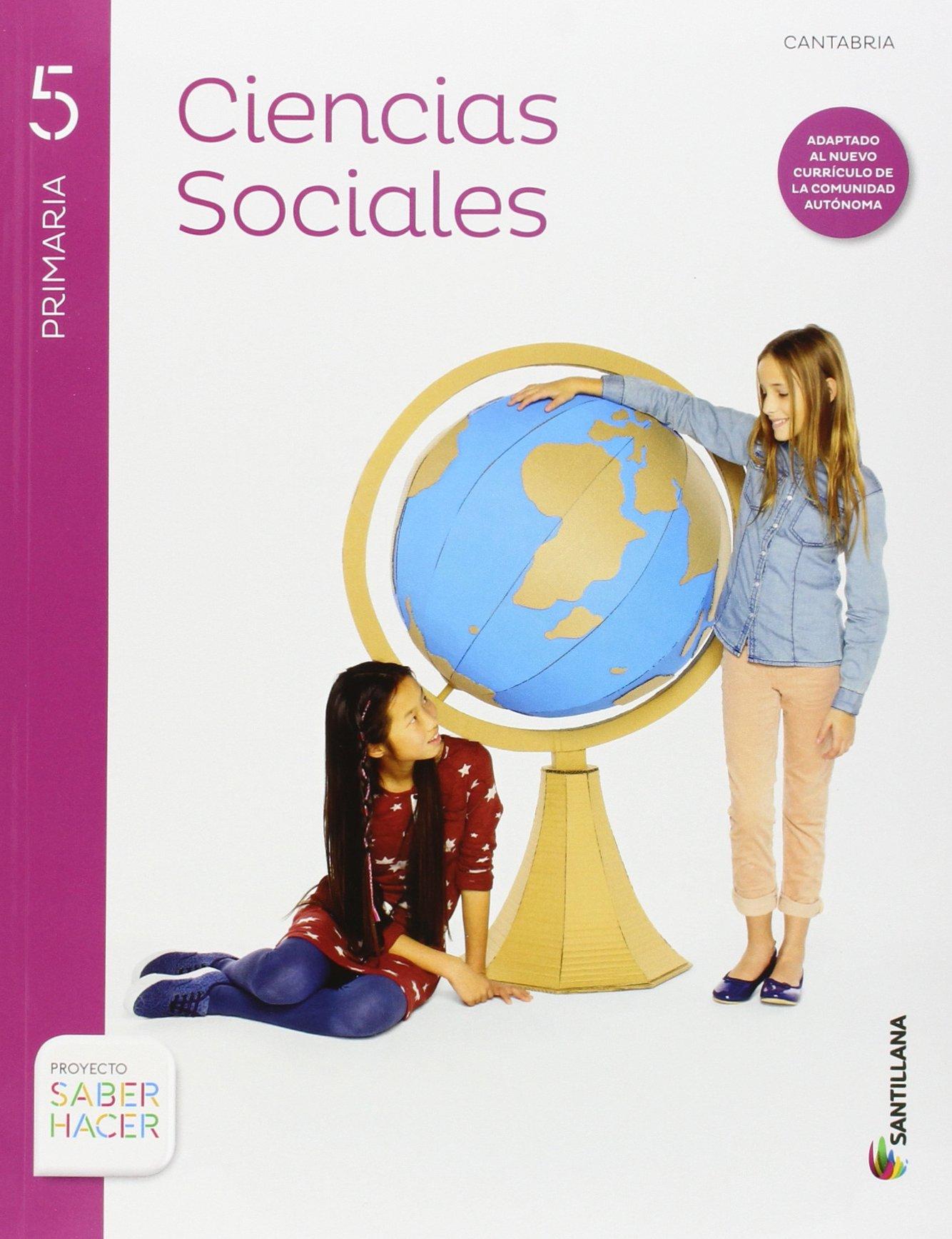 CIENCIAS SOCIALES + ATLAS CANTABRIA 5 PRIMARIA SANTILLANA - 9788468023861: Amazon.es: Aa.Vv.: Libros