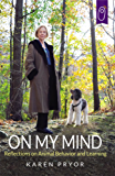On My Mind: Reflections on Animal Behavior and Learning (English Edition)