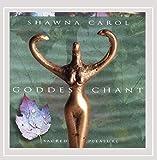 Goddess Chant: Sacred Pleasure