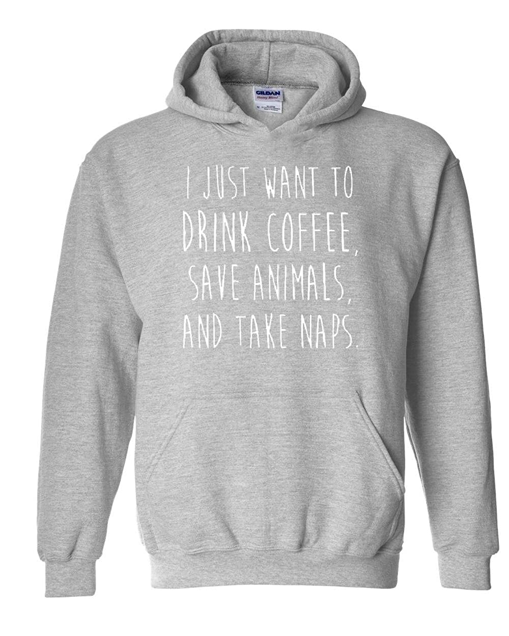 Moms Favorite I Just Want To Dink Coffee Save Animals Take Naps Unisex Hoodies Sweater