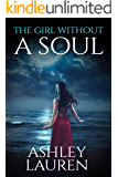 The Girl Without a Soul (Soulless Book 1)