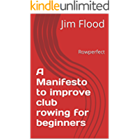 A Manifesto to improve club rowing for beginners: Rowperfect
