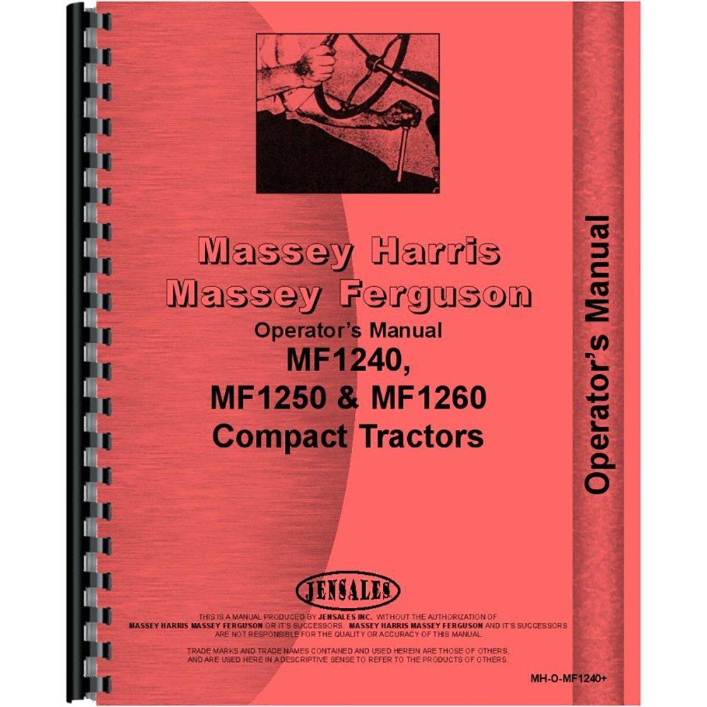 Amazon.com: New Massey Ferguson 1250 Compact Tractor Operators Manual:  Industrial & Scientific