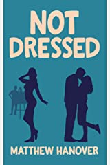 Not Dressed (Wallflowers Series Book 2) Kindle Edition