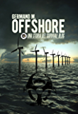 Offshore: Una storia del Survival Blog