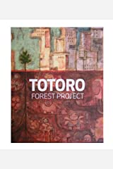 Totoro Forest Project Perfect Paperback