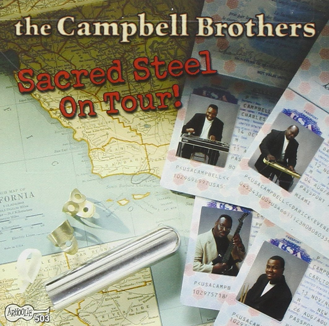 Sacred Steel On Tour! by Campbell Brothers