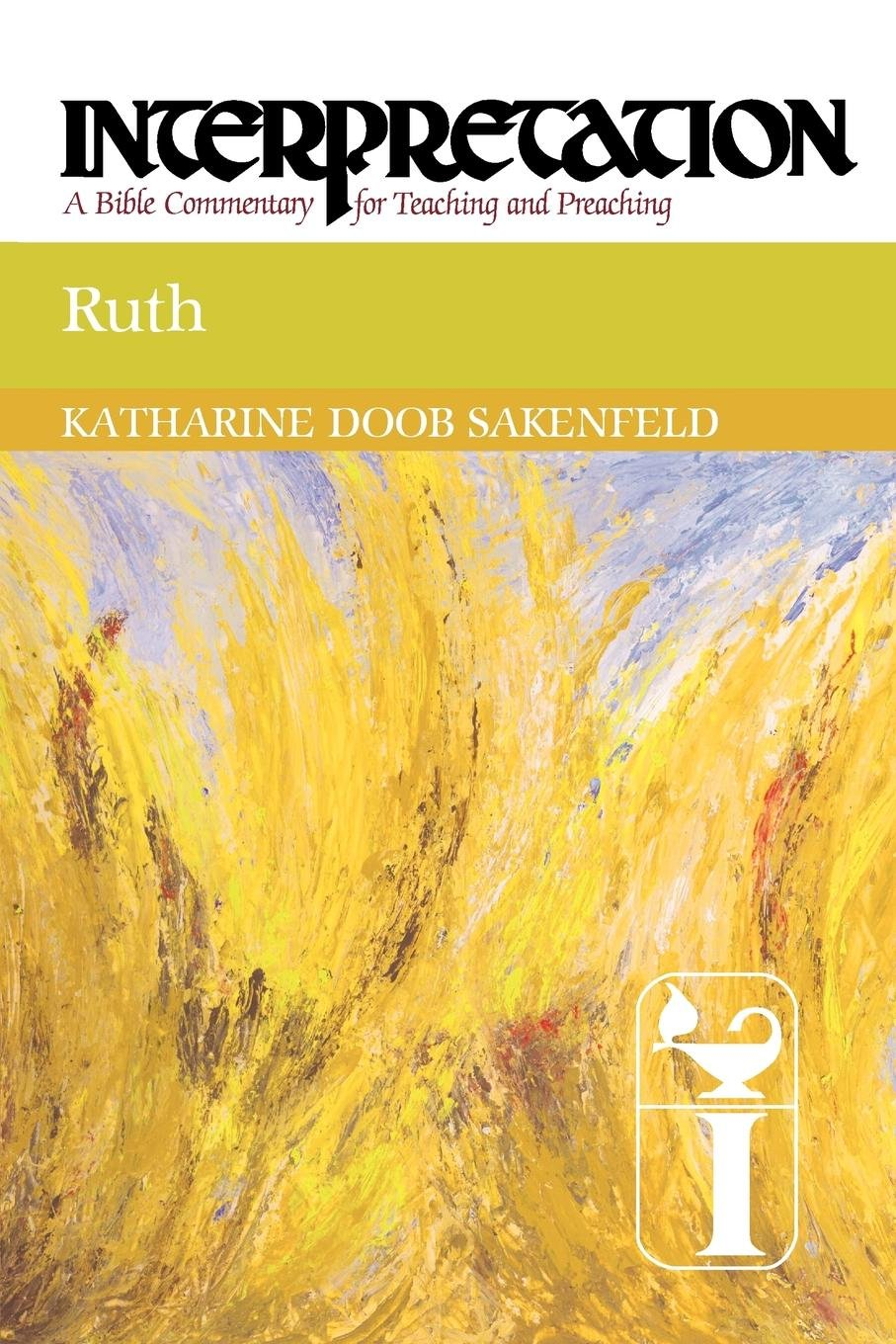 Ruth: Interpretation: A Bible Commentary for Teaching and Preaching pdf epub