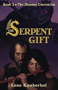 The Serpent Gift (Shamer Chronicles)