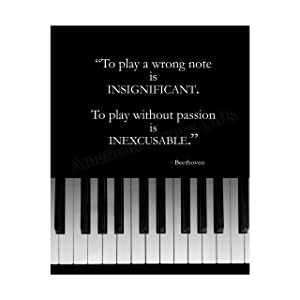 """Beethoven Quotes Wall Art- """"To Play w/o Passion is INEXCUSABLE""""- 8 x 10"""" Motivational Art Wall Print- Ready to Frame. Modern Home Décor, Studio & Office Décor. Perfect Gift to Inspire & Encourage!"""
