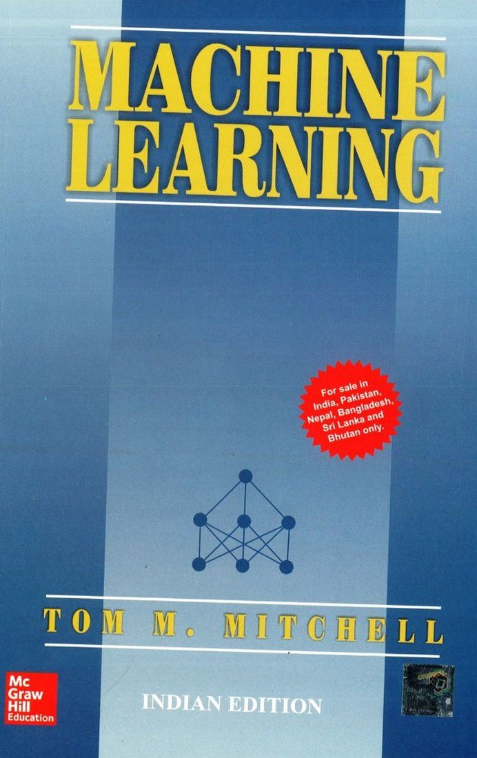 Machine Learning Tom M Mitchell