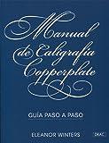 Manual de caligrafía Copperplate. Guía paso a paso
