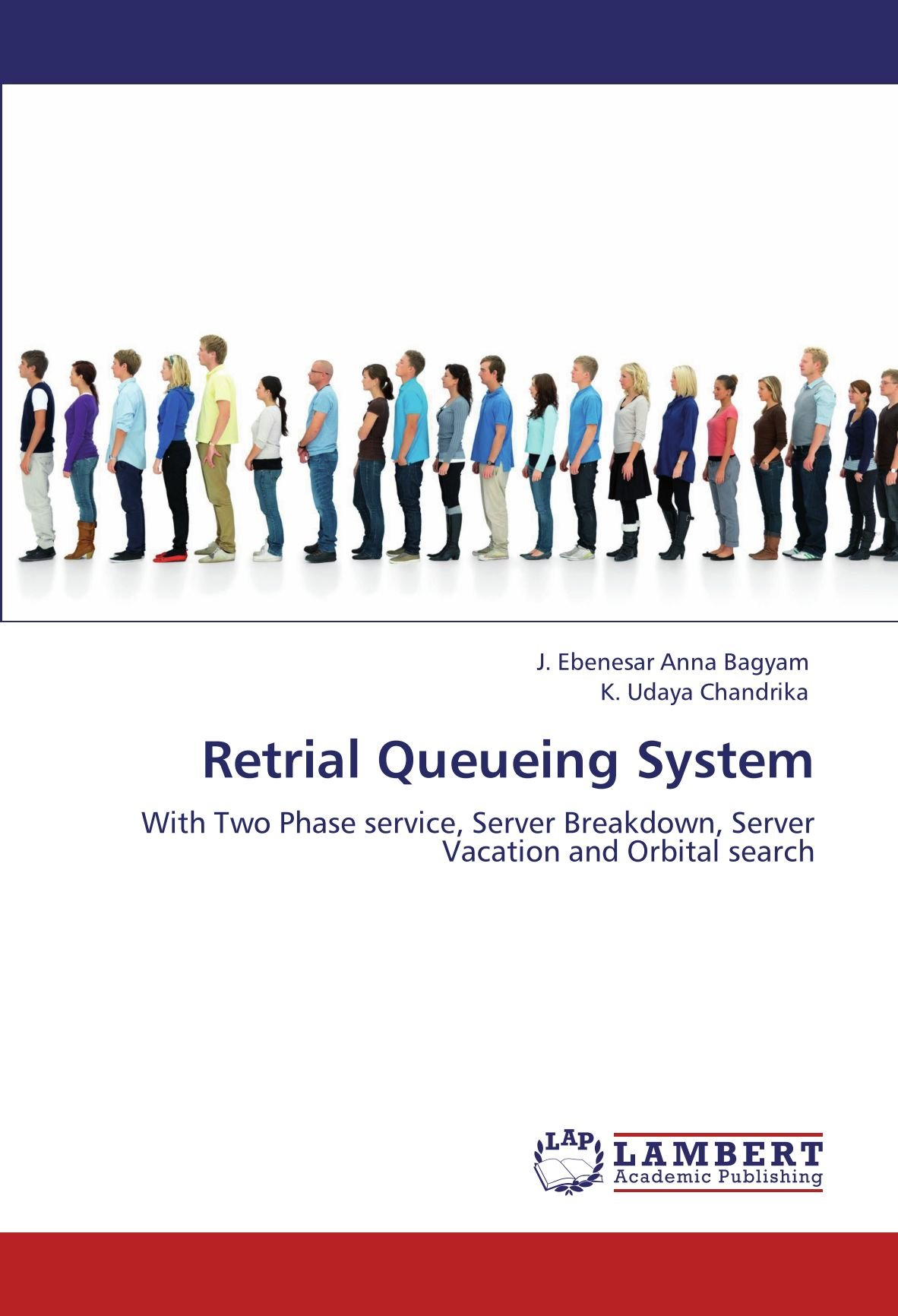 Read Online Retrial Queueing System: With Two Phase service, Server Breakdown, Server Vacation and Orbital search pdf