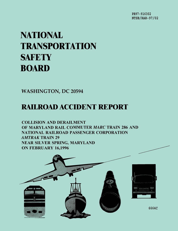 Railroad Accident Report: Collision and Derailment of