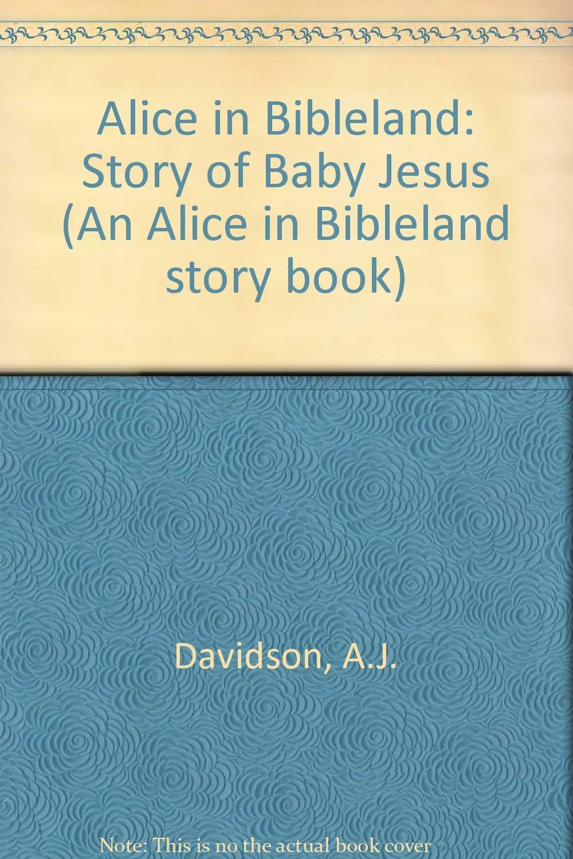 amazon in buy alice in bibleland story of baby jesus book online