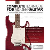 Complete Technique for Modern Guitar: Develop perfect guitar