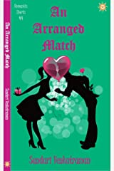 An Arranged Match (Romantic Shorts Book 4) Kindle Edition
