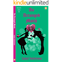 An Arranged Match (Romantic Shorts  Book 4)