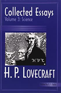 collected essays of h p lovecraft philosophy autobiography and  collected essays of h p lovecraft science