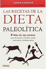Las recetas de la dieta paleolitica (Spanish Edition) Paperback
