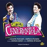 Cercasi Cenerentola (Dalla commedia musicale di Saverio Marconi e Stefano D'Orazio)
