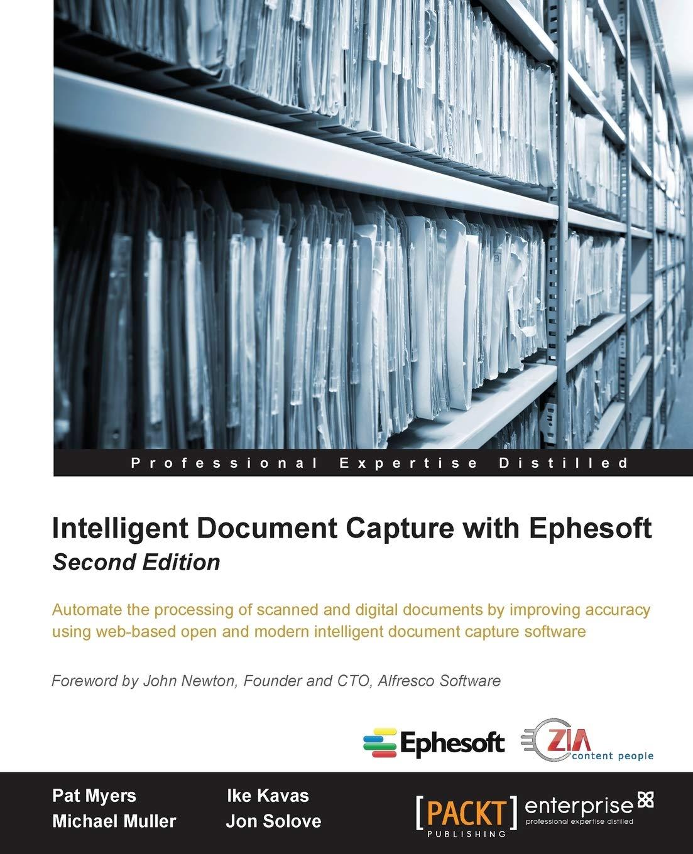 Intelligent Document Capture With Ephesoft   Second Edition  English Edition