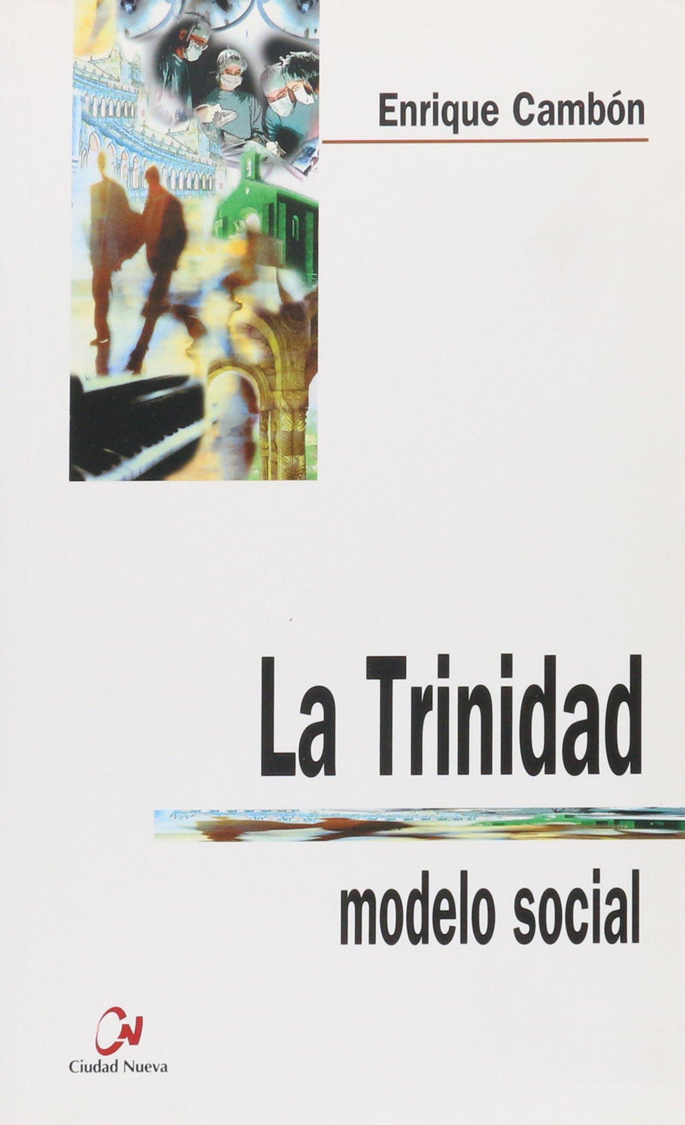 La Trinidad, modelo social: Enrique Cambón: 9788489651753: Amazon ...
