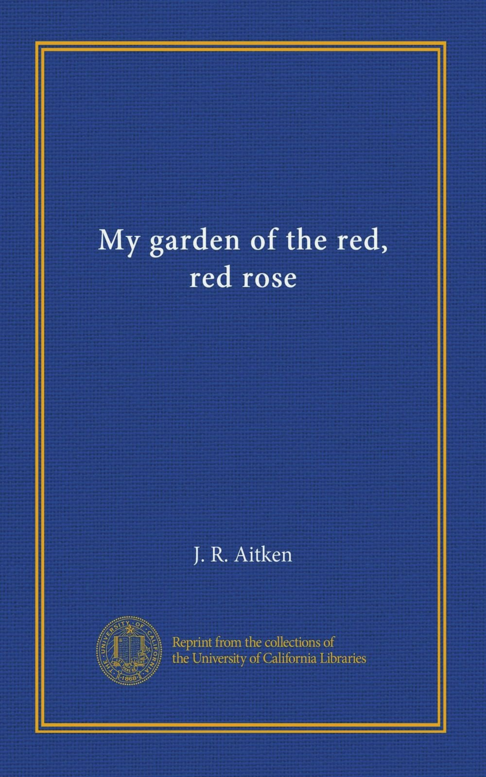 My garden of the red, red rose pdf