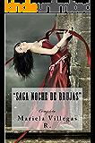 Saga Noche de Brujas: Completa (Spanish Edition)