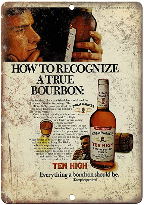 Shunry Hiram Walkers Ten High Bourbon Placa Cartel Vintage ...