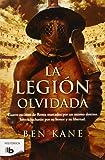 La Legión Olvidada (La Legión Olvidada 1) (B DE BOLSILLO)