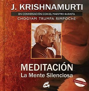 Meditacion: La mente silenciosa. En conversacion con el maestro budista Chogyam Trumpa. Libro