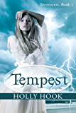 Tempest (Destroyers Series, #1)