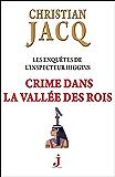 Crime dans la vallée des rois (Les Enquêtes de l'inspecteur Higgins t. 16) (French Edition)
