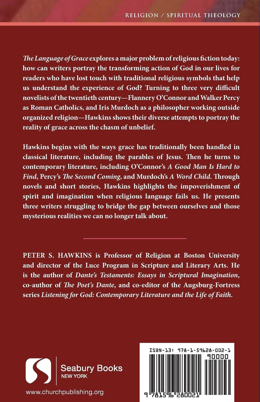 The Language of Grace: Flannery O'Connor, Walker Percy, and Iris Murdoch (Seabury Classics) (Seabury Classics S) by SEABURY BOOKS