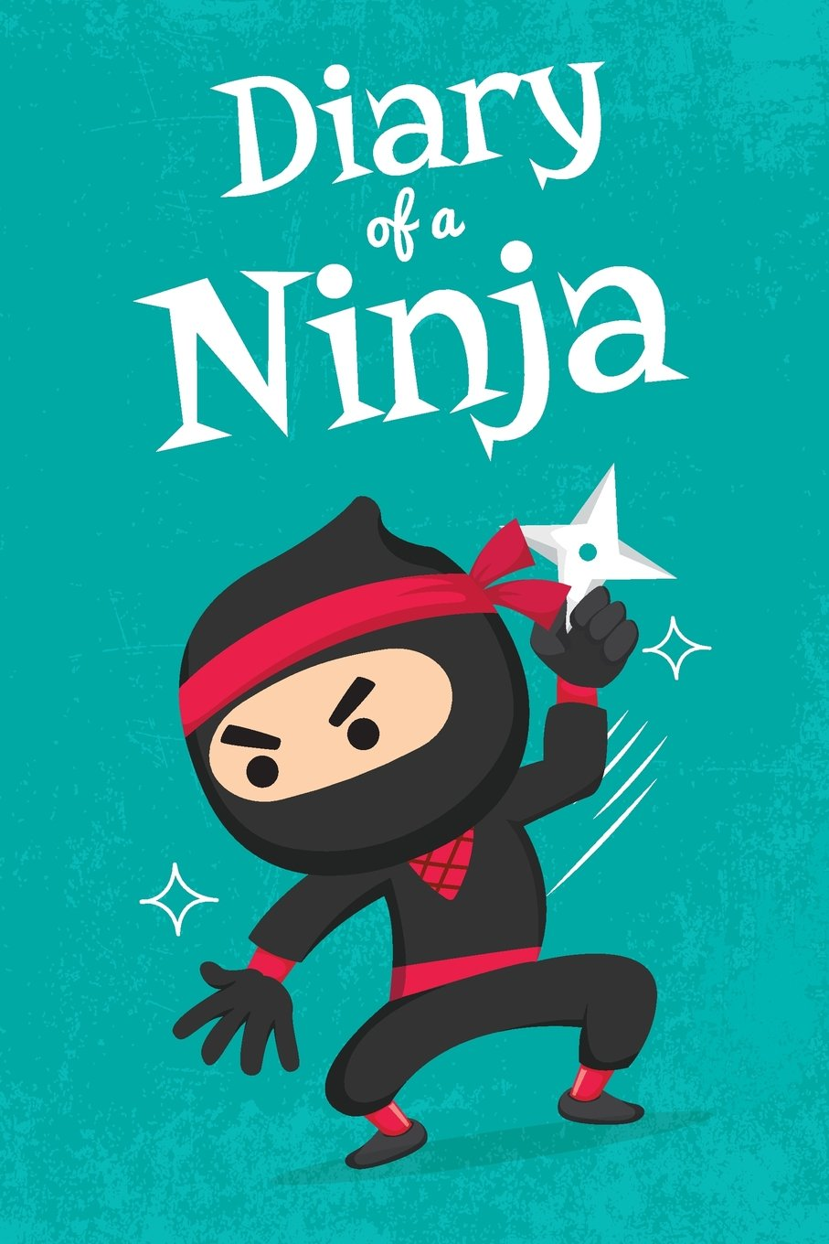 Diary of a Ninja: Notebook for Boys / Secret Journal of ...