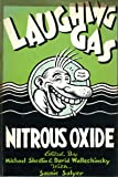 Laughing Gas Nitrous Oxide