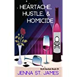 Heartache, Hustle, & Homicide (A Ryli Sinclair Mystery Book 10)