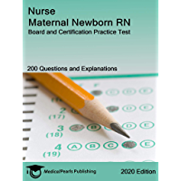 Nurse Maternal Newborn RN: Board and Certification Practice Test