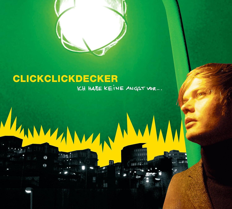 CLICKCLICKDECKER - Ich Habe Keine Angst Vor - Amazon.com Music