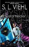 Crystal Healer: A Stardoc Novel: 08