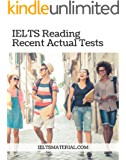 IELTS READING RECENT ACTUAL TESTS WITH ANSWERS (IELTS Material Book) (English Edition)