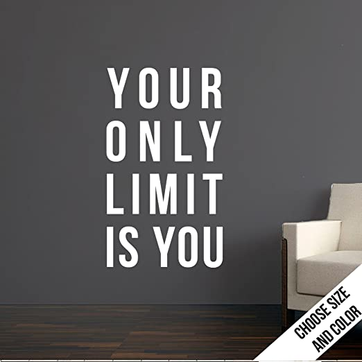 Amazoncom Urbandecal Your Only Limit Quote Customizable