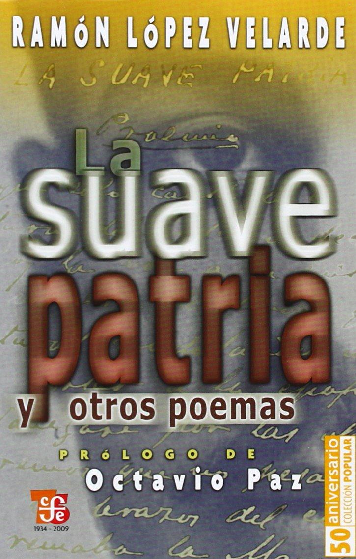 Download La suave patria y otros poemas (Coleccibon Popular) (Spanish Edition) pdf
