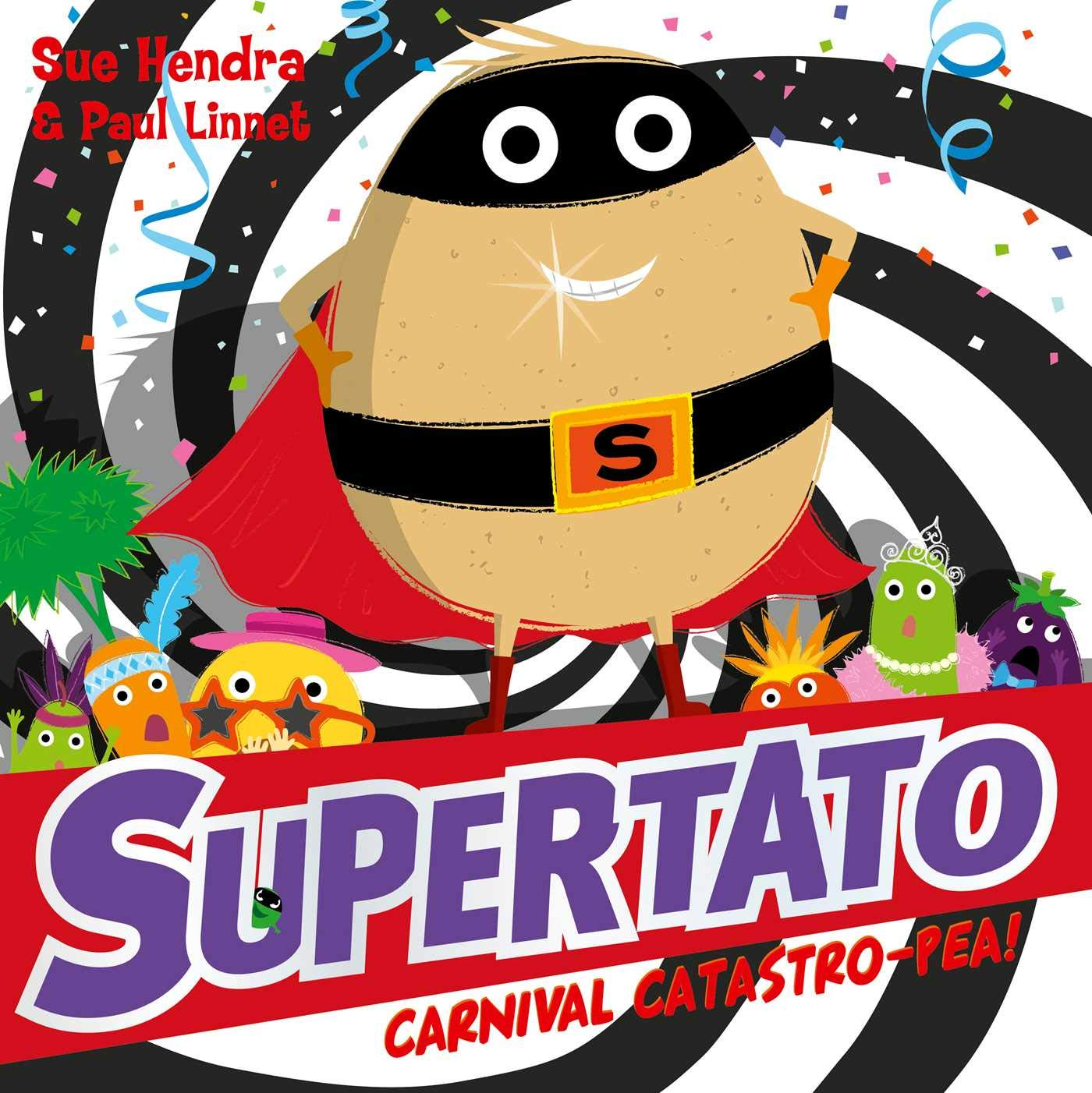 Supertato Carnival Catastro-Pea! : Hendra, Sue, Linnet, Paul: Amazon.co.uk:  Books