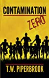 Contamination Book Zero (Contamination Post-Apocalyptic Zombie Series)
