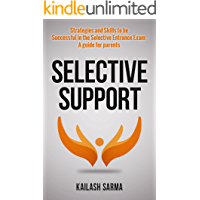 Selective Support: Strategies And Skills To Be Successful In the Selective Entrance Exam