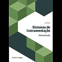 Sistemas de instrumentação - Manutenção (Automação) (Portuguese Edition)